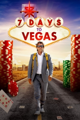 7 DAYS TO VEGAS poster
