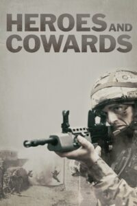 HEROES AND COWARDS poster