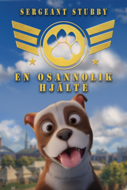 SGT STUBBY AN UNLIKELY HERO poster
